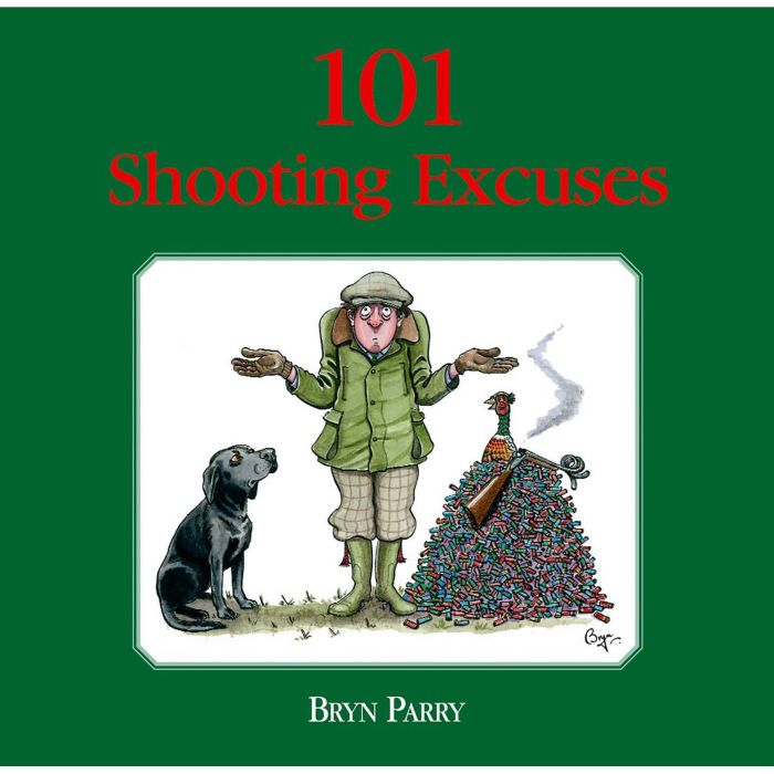 101 Shooting Excuses by Bryn Parry Hardback Book