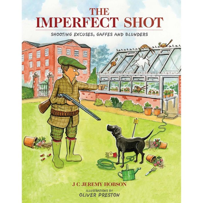 The Imperfect Shot - Shooting Excuses, Gaffes and Blunders Book